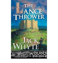[The Lance Thrower] [by: Jack Whyte]