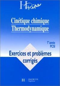 Cinétique chimique, thermodynamique: 1re année PCSI