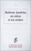 MAITRESSE SANDRINE, SES DEUX NIECES...