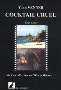 Cocktail cruel : De Côtes d'Armor en Côtes de Beaune...