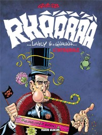 Rhââ Lovely & Rhâ-Gnagna Intégrale : Tomes 1 à 3 ; Tomes 1 et 2