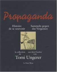 Propaganda, histoire de se souvenir