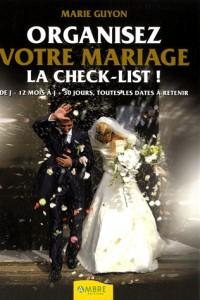 Organisez votre mariage : La check-list