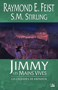 Jimmy les Mains Vives: Les Légendes de Krondor