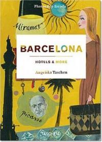 Barcelona: Hotels & More *- (Ancien prix éditeur : 19.99 euros)
