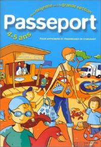 Passeport : Maternelle, de la moyenne vers la grande section - 4-5 ans