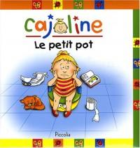 Cajoline : Le petit pot