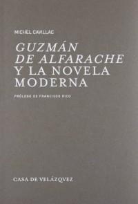 Guzmán de Alfarache y la novela moderna
