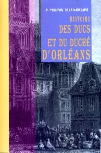 Hist. des Ducs et du Duche d'Orleans