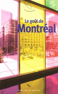 Le goût de Montréal
