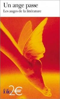 Un Ange passe: Les anges de la littérature