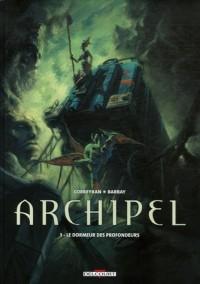 Archipel, Tome 3 : Le dormeur des profondeurs