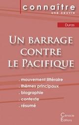 Fiche de lecture Un barrage contre le Pacifique de Marguerite Duras (Analyse littéraire de référence et résumé complet)