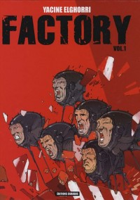 Factory, Tome 1 :