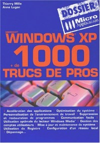 Windows XP : Astuces et secrets
