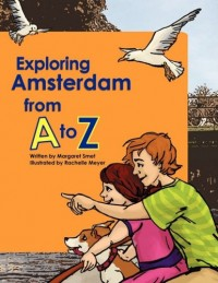 Exploring Amsterdam from A to Z