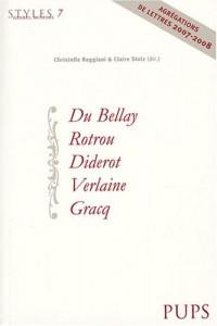 Du Bellay, Rotrou, Diderot, Verlaine, Gracq