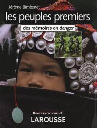 Les peuples premiers : Des mémoires en danger