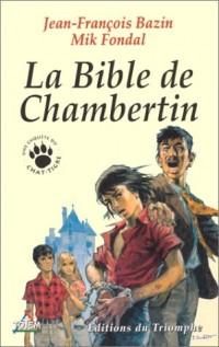 La Bible de Chambertin
