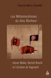 Métamorphoses du bonheur de brecht a muller