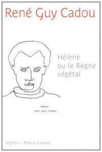 Helene Ou le Règne Vegetal Ne 2011