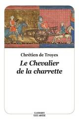 Le chevalier de la charrette (Texte abrégé, nouvelle édition) [Poche]