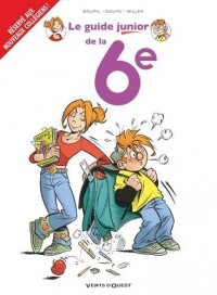 Les Guides Junior - Tome 18 : La 6e