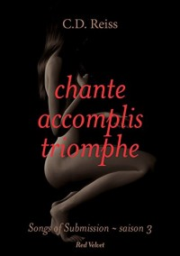 Chante, accomplis, triomphe: Songs of Submission - saison 3