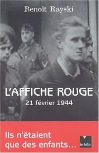 L'Affiche rouge : 21 févier 1944