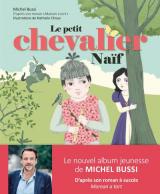 Le Petit Chevalier Naif