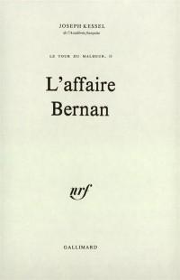 Le tour du malheur : L'affaire Bernan