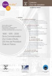 1806 - 1976 - 2006 De la Commémoration dun Code à lAutre, 200 Ans de Procédure Civile en France