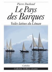 Le Pays des Barques : Voiles latines du Léman