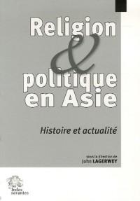 Religion et politique en Asie : Histoire et actualité