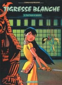 Tigresse Blanche - Cycle 1 - tome 7 - VOIR PARIS ET MOURIR