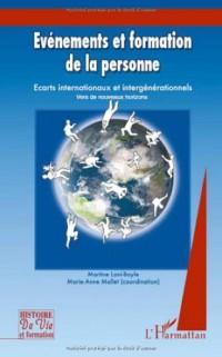 Evénements et formation de la personne : Tome 3, Ecarts internationaux et intergénérationnels