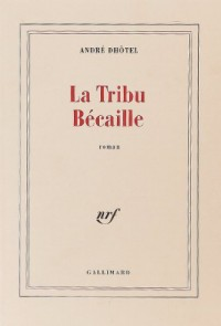 La Tribu Bécaille
