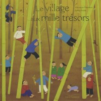 Le village aux mille trésors