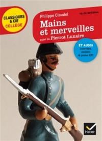 Mains et merveilles, suivi de Pierrot Lunaire: deux nouvelles pour dire la guerre