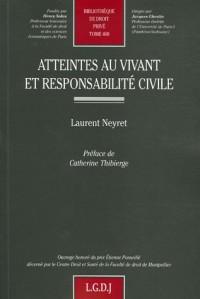 Atteintes au vivant et responsabilité civile