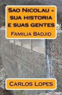 Sao Nicolau - sua historia e suas gentes: Familia Badjid