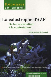 La catastrophe AZF. : De la concertation à la contestation