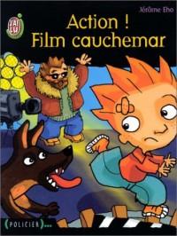 Action ! Film cauchemar