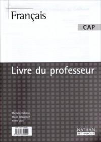 Français CAP : Livre du professeur