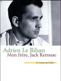 Mon frère, Jack Kerouac
