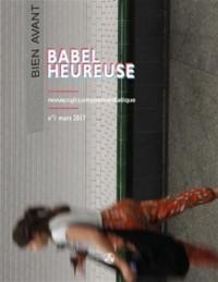 Babel Heureuse, numéro 1: Revue poétique hypermédiatique