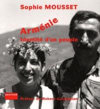 Arménie : Identité d'un peuple