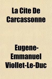 La Cit de Carcassonne