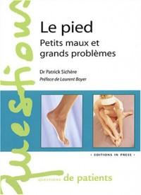 Le Pied : Petit maux et grands problèmes