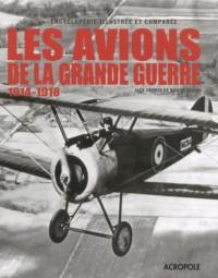 Les avions de la grande guerre ; 1914-1918